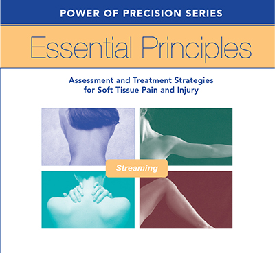 Essential Principles - Assessment and Treatment Strategies for Soft Tissue Pain and Injury